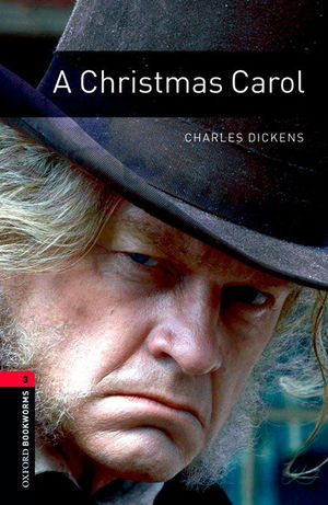 OXFORD BOOKWORMS LIBRARY 3: CHRISTMAS CAROL DIG PACK