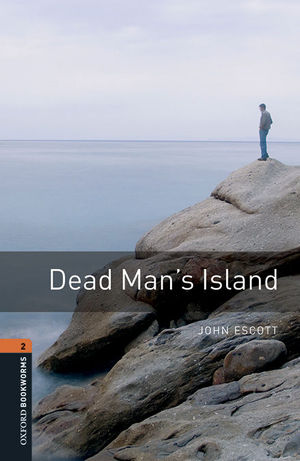 OXFORD BOOKWORMS LIBRARY 2. DEAD MAN'S ISLANDS MP3 PACK