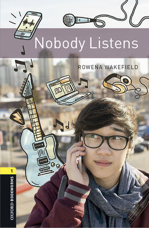 OXFORD BOOKWORMS LIBRARY 1. NOBODY LISTENS MP3 PACK