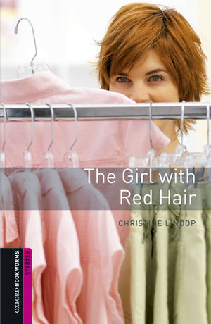 OXFORD BOOKWORMS LIBRARY STARTER. THE GIRL WITH RED HAIR MP3 PACK