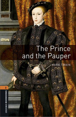 OXFORD BOOKWORMS LIBRARY 2. THE PRINCE AND THE PAUPER MP3 PACK