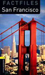OXFORD BOOKWORMS. FACTFILES STAGE 1: SAN FRANCISCO CD PACK