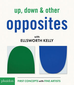 UP, DOWN & OTHER OPPOSITES WITH ELLSWORTH KEL