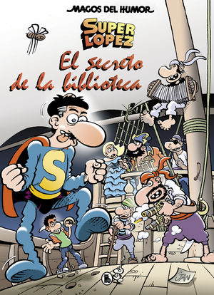 MAGOS DEL HUMOR SUPERLOPEZ 199. SECRETO