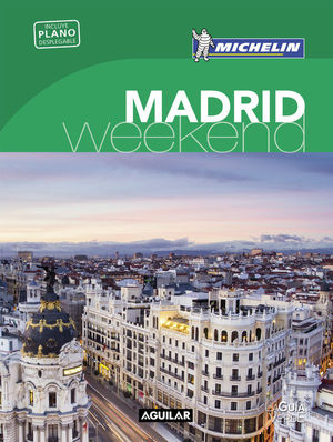 MADRID (LA GUÍA VERDE WEEKEND 2016)