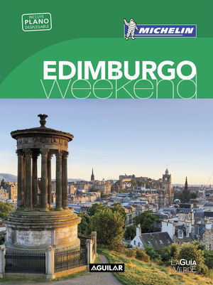 EDIMBURGO (LA GUÍA VERDE WEEKEND 2016)