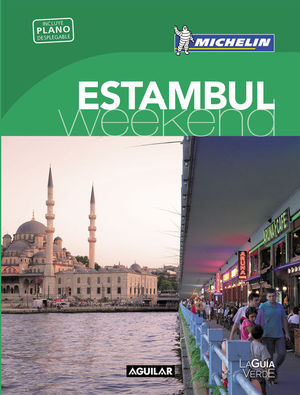 ESTAMBUL (LA GUÍA VERDE WEEKEND 2016)