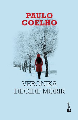 VERONIKA DECIDE MORIR (BOLSILLO 2012)