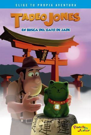 TADEO JONES. EN BUSCA DEL GATO DE JADE