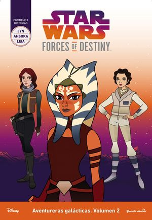 STAR WARS. FORCES OF DESTINY. AVENTURERAS GALACTIC