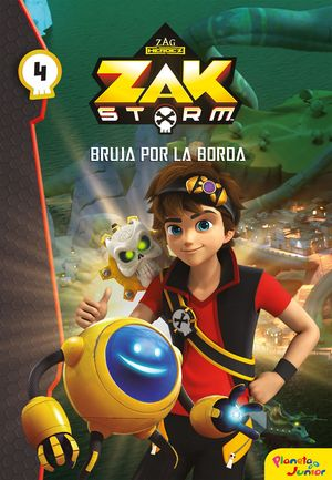 ZAK STORM. NARRATIVA 4. BRUJA POR LA BORDA