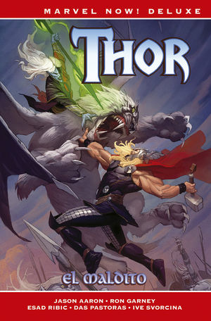 MARVEL NOW! DELUXE THOR. EL MALDITO
