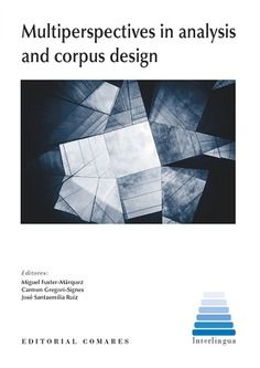 MULTIPERSPECTIVES IN ANALYSIS AND CORPUS DESING