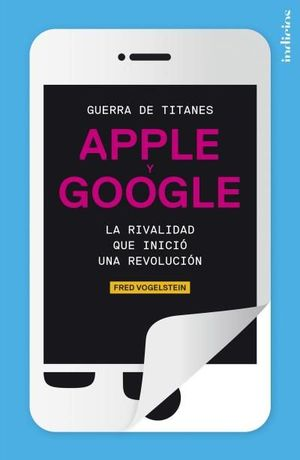 GUERRA DE TITANES. APPLE Y GOOGLE