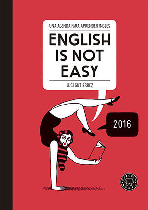 AGENDA 2016 ENGLISH I NOT EASY