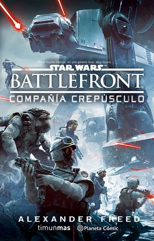 STAR WARS: BATTLE FRONT TWILIGHT COMPANY (NOVELA)