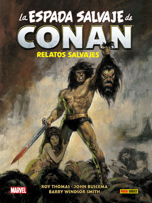 LA ESPADA SALVAJE DE CONAN MAGAZINE. SAVAGE TALES (LIMITED EDITION)