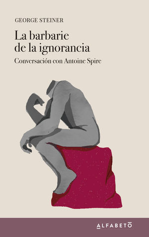 LA BARBARIE DE LA IGNORANCIA