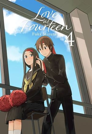 LOVE AT FOURTEEN VOL. 4