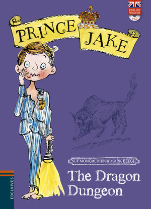 THE DRAGÓN DUNGEON - PRINCE JAKE (ENGLISH READERS + CD)