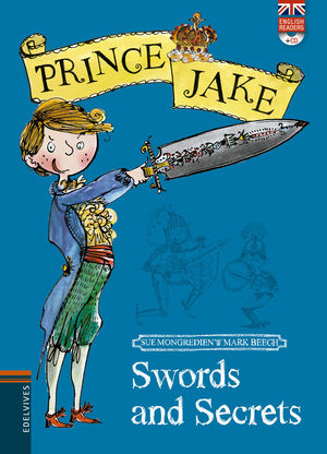 SWORDS AND SECRETS - PRINCE JAKE (ENGLISH READERS + CD)