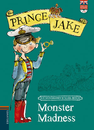 MONSTER MADNESS - PRINCE JAKE (ENGLISH READERS + CD)