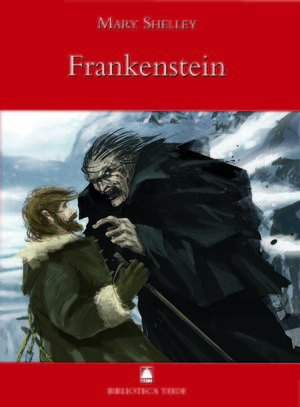BIBLIOTECA TEIDE 022 - FRANKENSTEIN -MARY SHELLEY-