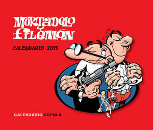 CALENDARIO SOBREMESA MORTADELO Y FILEMON 2013
