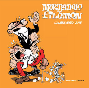CALENDARIO MORTADELO Y FILEMON 2013