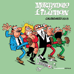 CALENDARIO 2015 MORTADELO Y FILEMÓN