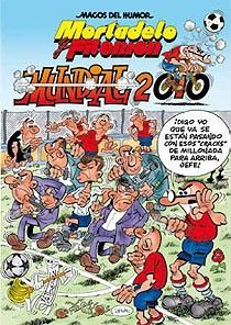 MH. Nº 137. MORTADELO Y FILEMON MUNDIAL 2010