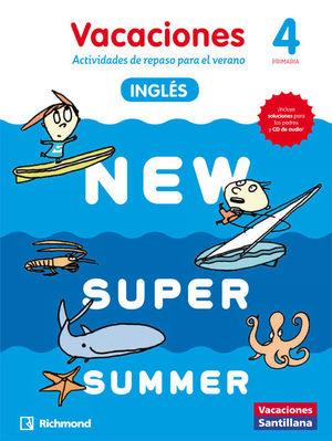 NEW SUPER SUMMER 4º PRIMARIA BOOK + AUDIO