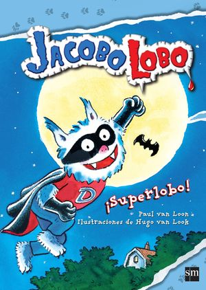 SUPERLOBO! JACOBO LOBO 9