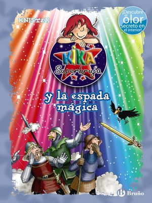 KIKA SUPERBRUJA Y LA ESPADA MÁGICA (ED. COLOR)