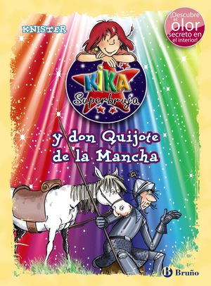 KIKA SUPERBRUJA Y DON QUIJOTE DE LA MANCHA (ED. COLOR)