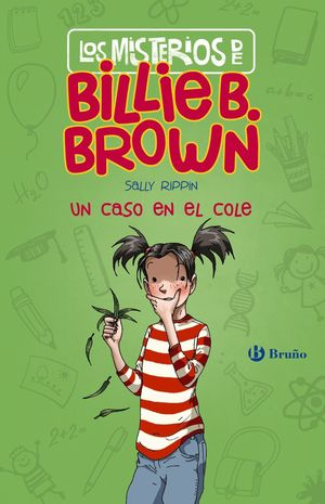 LOS MISTERIOS DE BILLIE B. BROWN, 3. UN CASO EN EL COLE