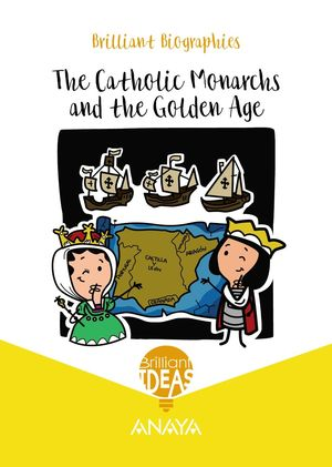 THE CATHOLIC MONARCHS AND THE GOLDEN AGE