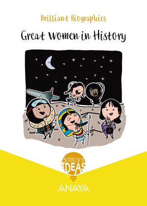 BRILLIANT BIOGRAPHY. GREAT WOMEN IN HISTORY. PRIMARY 3º