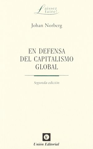 EN DEFENSA DEL CAPITALISMO GLOBAL (2ª EDICIÓN)