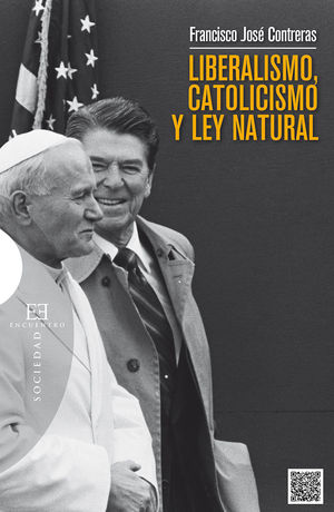 LIBERALISMO, CATOLICISMO Y LEY NATURAL