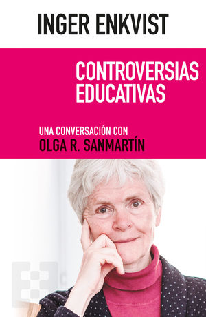 INGER ENKVIST. CONTROVERSIAS EDUCATIVAS