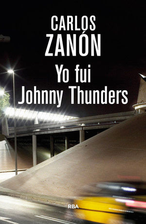 YO FUI JOHNNY THUNDERS 2ºED