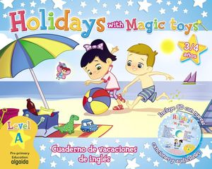 HOLIDAYS WITH MAGIC TOYS 3/4 AÑOS. LEVEL A