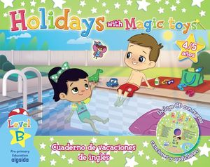HOLIDAYS WITH MAGIC TOYS 4/5 AÑOS. LEVEL B