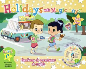 HOLIDAYS WITH MAGIC TOYS 5/6 AÑOS. LEVEL C