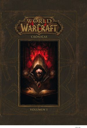 WORLD OF WARCRAFT.  CRÓNICAS 01