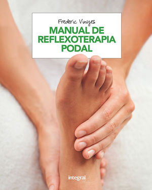 MANUAL DE REFLEXOTERAPIA PODAL