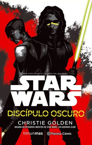 STAR WARS DISC­PULO OSCURO (NOVELA)