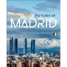 IMAGENES DE/PICTURES OF MADRID