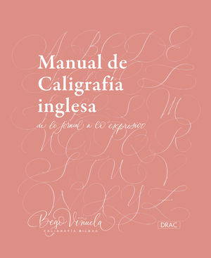MANUAL DE CALIGRAFÍA INGLESA. DE LO FORMAL A LO EXPRESIVO